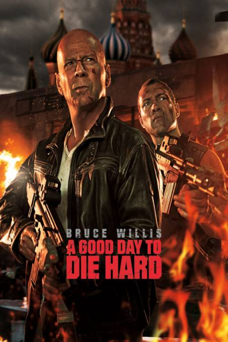 A Good Day to Die Hard/